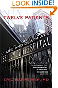 #8: Twelve Patients: Life and Death at Bellevue Hospital (The Inspiration for the NBC Drama New Amsterdam)