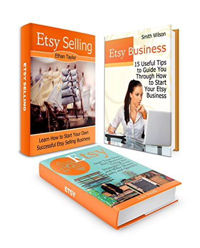 Download Etsy Box Set: 15 Useful Tips on How to Start Your Own Successful Etsy Business and How to Sell on Etsy Using the Strategies Given to Make Money Easily … (Etsy Box Set, etsy business, make money) Pdf