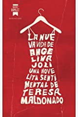 La nueva vida de Angelinajolí: Una novelita sentimental (Spanish Edition) Paperback
