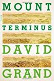 Mount Terminus: A Novel