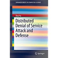 Distributed Denial of Service Attack and Defense (SpringerBriefs in Computer Science)