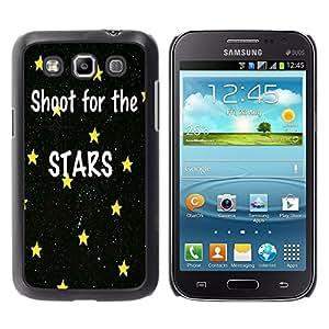 Dragon Case - FOR Samsung Galaxy Win I8550 - shoot for the start - Caja protectora de pl??stico duro de la cubierta Dise?¡Ào Slim Fit