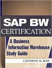 Amazon.com: SAP BW Certification: A Business Information