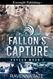 Fallon's Capture (Voyeur Moon Book 2)