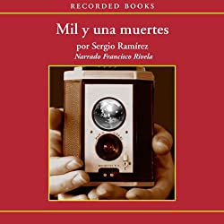 Mil y una muertes [A Thousand and One Dead (Texto Completo)]