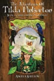 The Adventures of Tilda Pinkerton, Angela Shelton, 0615646778