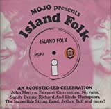 Mojo Presents Island Folk