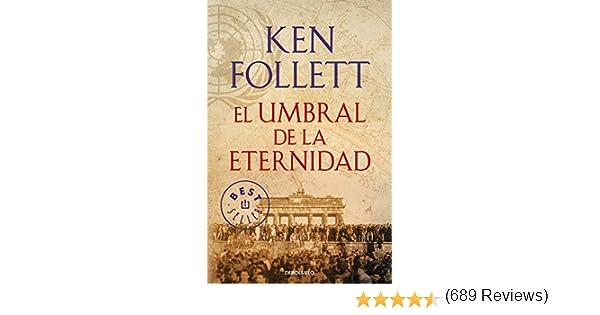 El umbral de la eternidad (The Century): Amazon.es: Follett, Ken ...