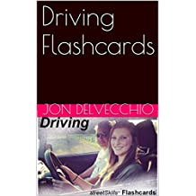 Driving Flashcards: for teaching new drivers the right way.