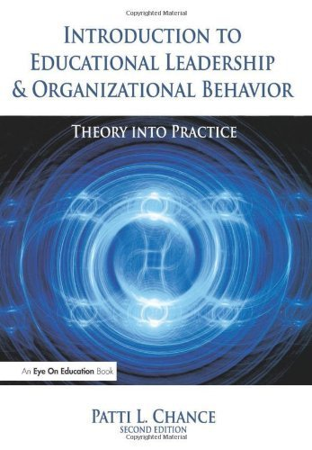 Introduction to Educational Leadership & Organizational Behavior 2nd edition by Chance, Patti (2009) Paperback