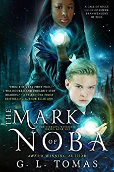 The Mark of Noba (The Sterling Wayfairer Series Book 1) by [Tomas, G.L.]
