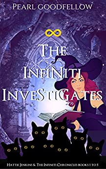 The Infiniti Investigates: Hattie Jenkins & The Infiniti Chronicles Books 1 to 5 by [Goodfellow, Pearl]