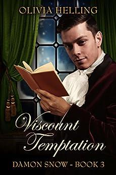 Viscount Temptation: (Damon Snow #3) by [Helling, Olivia]