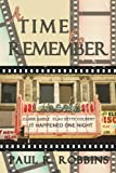 A Time to Remember, Paul Robbins, 1440127093