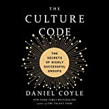 #8: The Culture Code: The Secrets of Highly Successful Groups