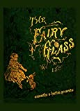 img - for THE FAIRY GLASS book / textbook / text book