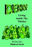 img - for Denny: Living Inside the Thicket book / textbook / text book