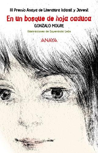 En un bosque de hoja caduca (Literatura Infantil (6-11 Años) -