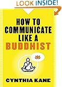 #9: How to Communicate Like a Buddhist