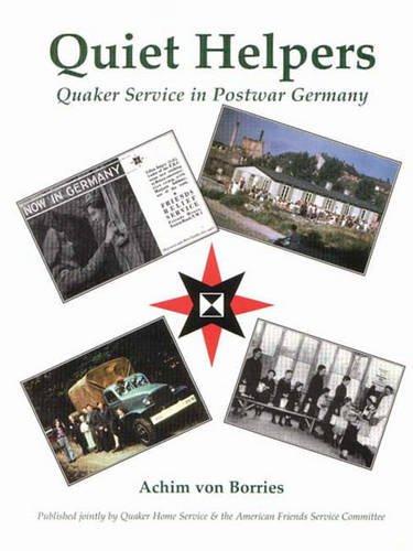 Quiet Helpers: Quaker Service in Post War Germany