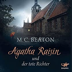 Agatha Raisin und der tote Richter (Agatha Raisin 1)