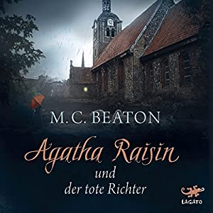 Agatha Raisin und der tote Richter Audiobook