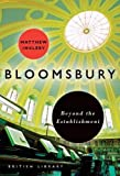 Bloomsbury: Beyond the Establishment (London)