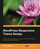 WordPress Responsive Theme Design Essentials Front Cover