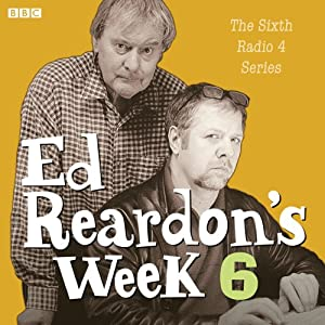 Ed Reardon's Week: The Complete Sixth Series Audiobook