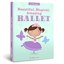 Beautiful, Magical, Amazing BALLET (A Mia Book Book 2)