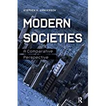 Modern Societies: A Comparative Perspective by Stephen K. Sanderson (2015-02-01)