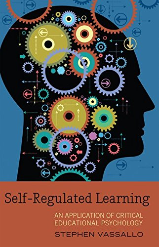 Self-Regulated Learning: An Application of Critical Educational Psychology