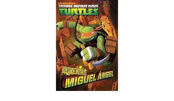 TORTUGAS NINJA: ORIGEN MUTANTE: MIGUEL ÁNGEL (versión ...