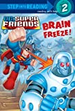 Brain Freeze!, J. E. Bright, 0375962212