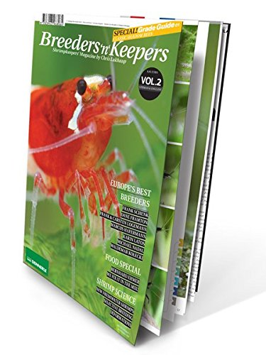 Breeders 'n' Keepers, VOLUME 2 - Shrimp Keepers Magazine (AQUARIUM FRESHWATER SHRIMP) by Chris Lukhaup (English and German Edition) (And Shrimp Keepers Breeders)