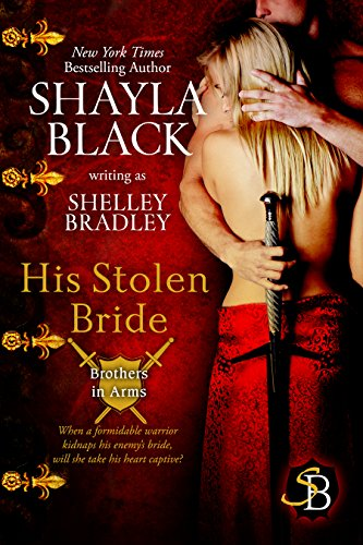 - His Stolen Bride (Brother in Arms Book 2)