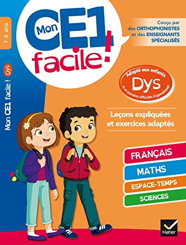 Mon CE1 facile ! adapté aux enfants DYS et en difficultés d'apprentissage