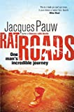 Rat Roads: One Man's Incredible Journey