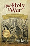 img - for The Holy War: Updated, Modern English. More than 100 Original Illustrations. book / textbook / text book