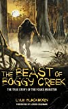 The Beast of Boggy Creek, Lyle Blackburn, 1938398106
