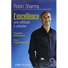 L'excellence une attitude à adopter