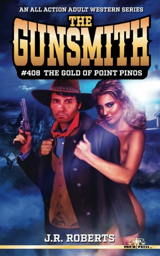 Point Pinos Lighthouse - The Gunsmith #408: The Gold of Point Pinos