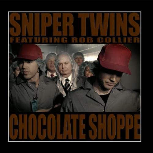 Price comparison product image Chocolate Shoppe (feat. Rob Collier) by Sniper Twins (2010-03-26)