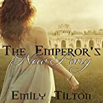 The Emperor's New Pony | Emily Tilton