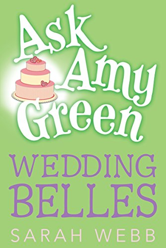 Ask Amy Green: Wedding Belles (Ask Amy Green)