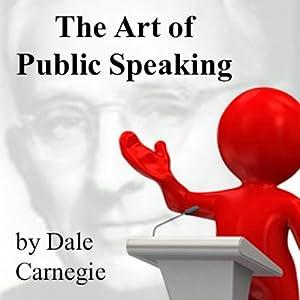 The Art of Public Speaking Audiobook