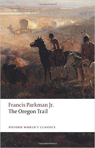 The Oregon Trail (Oxford Worlds Classics)