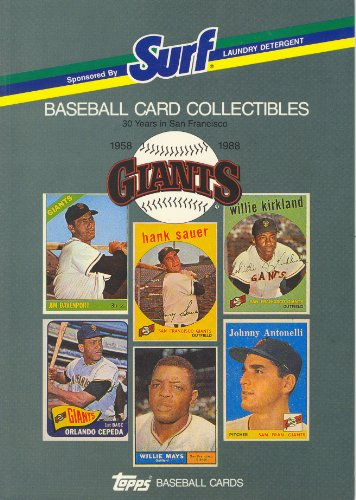 Baseball Card Collectibles of the Giants 30 Years in San Francisco