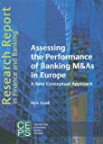 Assessing Performancce Banking M and As E, Ayadi, Rym, 9290797320