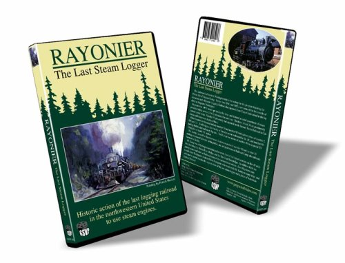 Rayonier   The Last Steam Logger   Greg Scholl Video Productions